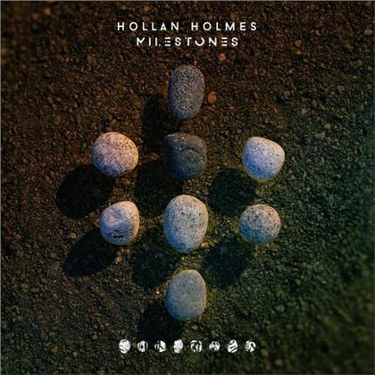 Hollan Holmes - Milestones