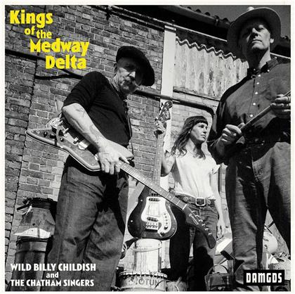 Billy Childish & The Chatham Singers - Kings Of The Medway Delta
