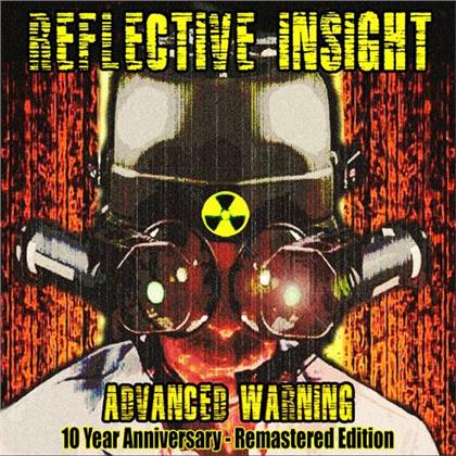 Reflective Insight - Advanced Warning (10th Anniversary Edition, Remastered)