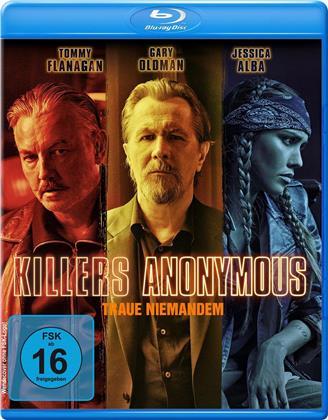 Killers Anonymous - Traue niemandem (2019)