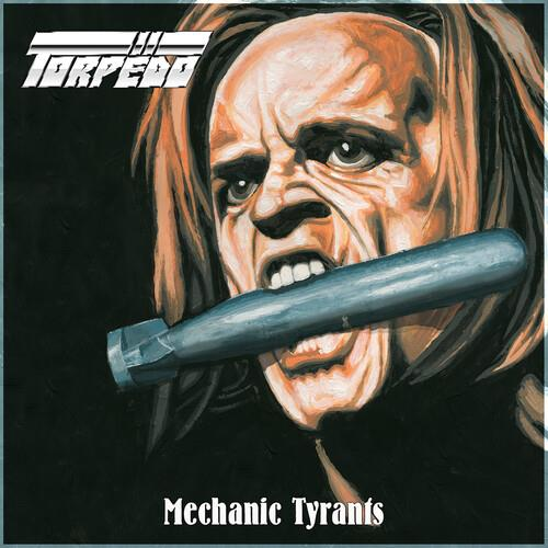 Torpedo - Mechanic Tyrants (LP)