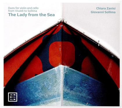 Chiara Zanisi & Giovanni Sollima - Lady From The Sea - Duos For Violin And Cello From Vivaldi To Sollima