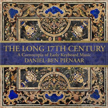 Daniel-Ben Pienaar - Long 17Th Century - A Cornucopia Of Early Keyboard Music
