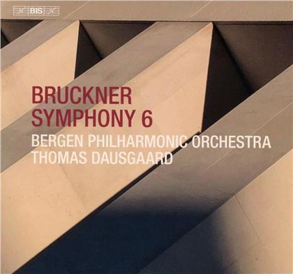 Anton Bruckner (1824-1896), Thomas Dausgaard & Bergen Philharmonic Orchestra - Symphony 6 (Hybrid SACD)