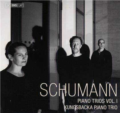 Schumann, Kungsbacka Piano Trio & Robert Schumann (1810-1856) - Piano Trios Vol. 1 (Hybrid SACD)