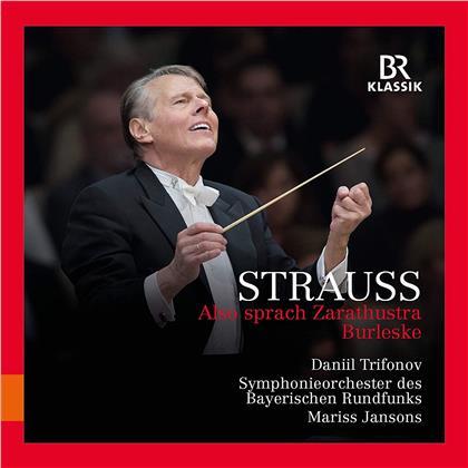 Richard Strauss (1864-1949), Mariss Jansons, Daniil Trifonov & Symphonieorchester des Bayerischen Rundfunks - Also Sprach Zarathustra, Burleske