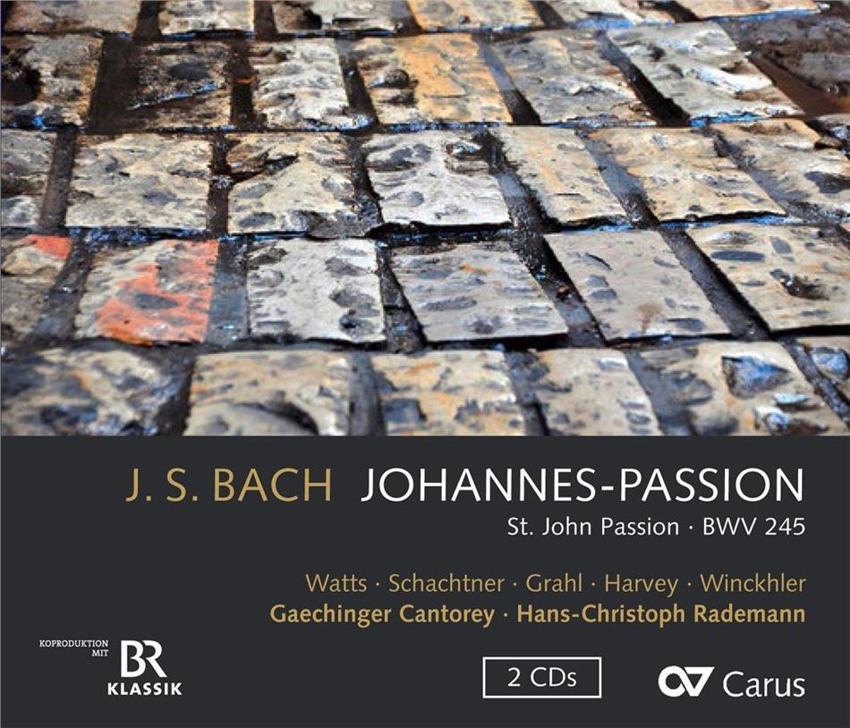 Johann Sebastian Bach (1685-1750), Elizabeth Watts, Benno Schachtner, Patrick Grahl, Sebastian Winckler, … - Johannes-Passion