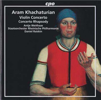 Aram Khatchaturian (1903-1978), Daniel Raiskin, Antje Weithaas & Staatsorchester Rheinische Philharmonie - Violin Concerto / Concerto Rhapsody