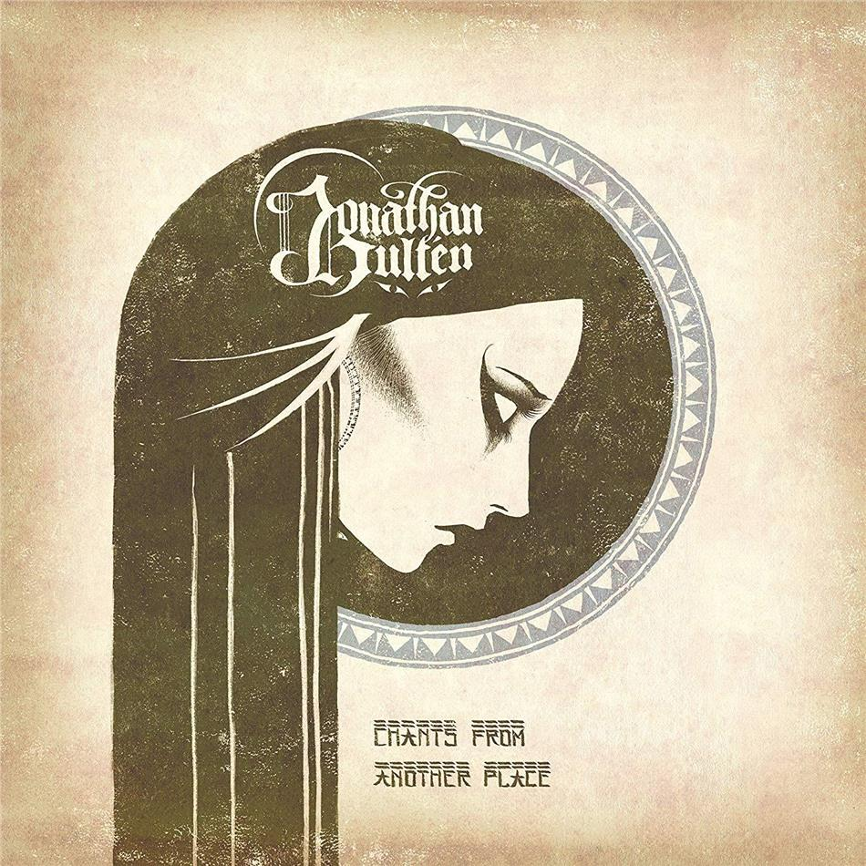 Jonathan Hulten - Chants From Another Place