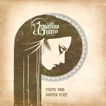 Jonathan Hulten - Chants From Another Place (LP)