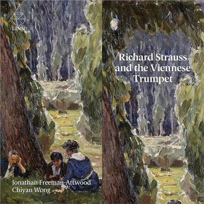 Richard Strauss (1864-1949) & Jonathan Freeman-Attwood - Strauss And The Viennese Trumpet