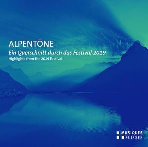 Alpentöne - Ein Querschnitt Durch Das Festival 2019