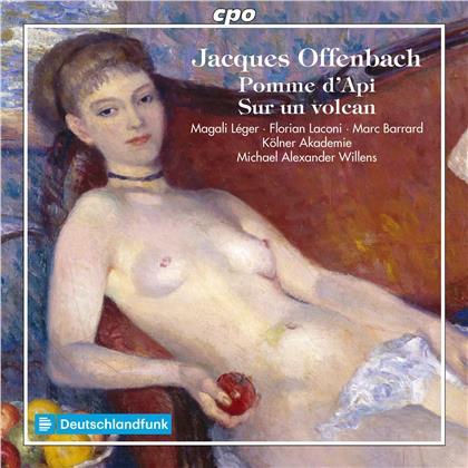 Jacques Offenbach (1819-1880), Michael Alexander Willens, Magali Léger, Florian Laconi, Marc Barrard, … - Pomme d'Api - Sur un volcan