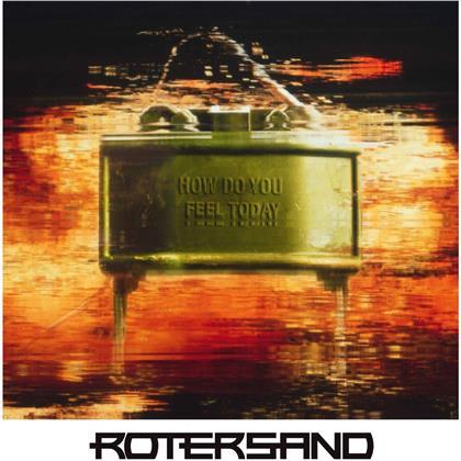 Rotersand - How Do You Feel Today (Orange Vinyl, LP + CD)