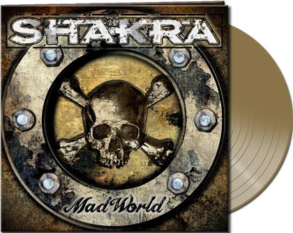Shakra - Mad World (Gatefold, Gold Coloured Vinyl, LP)