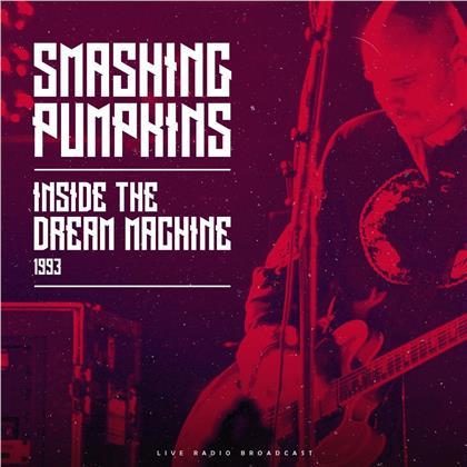 The Smashing Pumpkins - Inside The Dream Machine: Broadcast 1993 (LP)