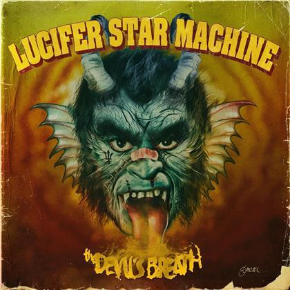 Lucifer Star Machine - The Devil's Breath (Limited Gatefold, Red/Yellow Splatter Vinyl, LP)