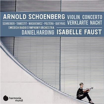 Arnold Schönberg (1874-1951), Daniel Harding, Isabelle Faust & Swedish Radio Symphony Orchestra - Violin Concerto / Verklärte Nacht