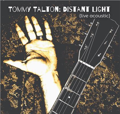 Tommy Talton - Distant Light (Live Acoustic)