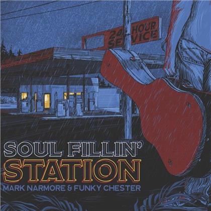 Mark Narmore & Funky Chester - Soul Fillin' Station