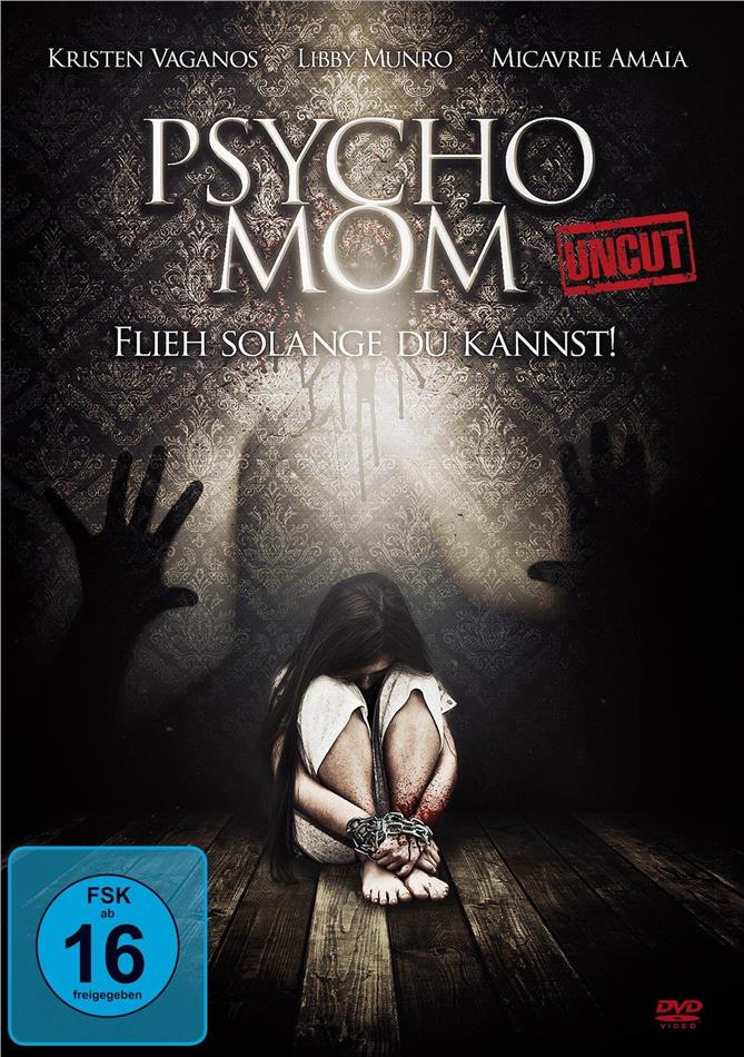 Psycho Mom - Flieh solange du kannst! (2019) (Uncut)