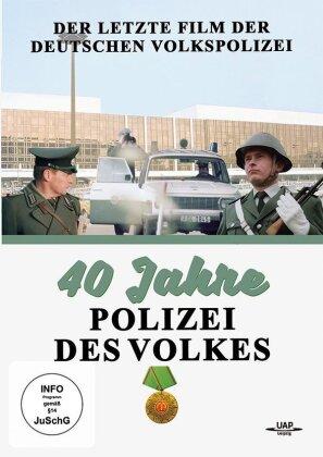 40 Jahre Volkspolizei - Der letzte Film der Deutschen Volkspolizei