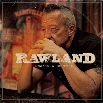Rawland - Snakes & Repents