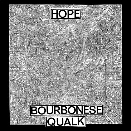 Bourbonese Qualk - Hope