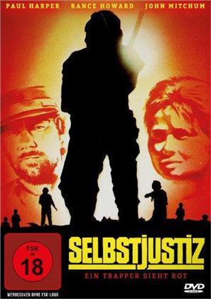 Selbstjustiz - Ein Trapper sieht rot (1972)