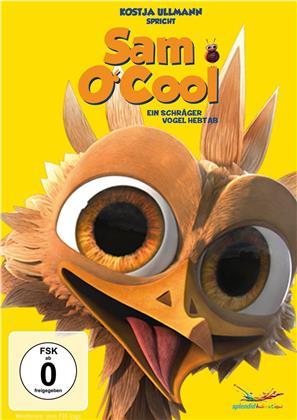 Sam O'Cool - Ein schräger Vogel hebt ab! (2014) (Neuauflage)