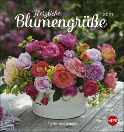 Herzliche Blumengrüße Postkartenkalender Kalender 2021
