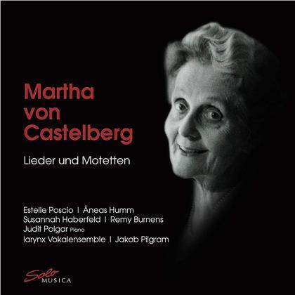 Martha von Castelberg, Jakob Pilgram, Estelle Poscio, Susannah Haberfeld, Remy Burnens, … - Lieder & Motetten