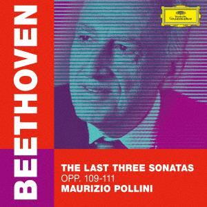 Ludwig van Beethoven (1770-1827) & Maurizio Pollini - The Last Three Sonatas Opp. 109-111 (UHQCD, Japan Edition)