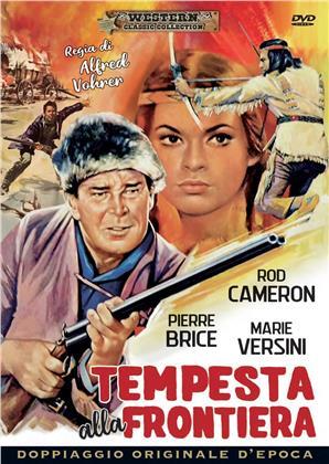 Tempesta alla frontiera (1966) (Western Classic Collection, Doppiaggio Originale D'epoca)
