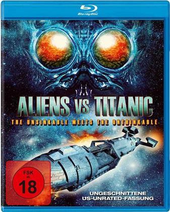 Aliens vs. Titanic (2017) (Uncut)