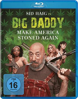 Big Daddy - Make America stoned again (2019)