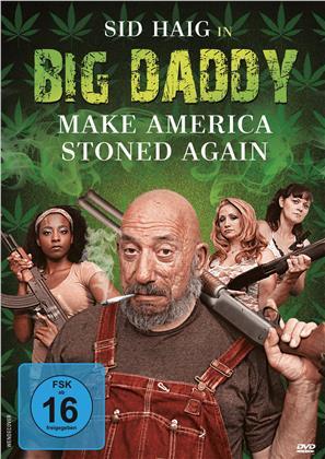Big Daddy - Make America stoned again (2019)