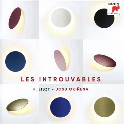 Franz Liszt (1811-1886) & Josu Okiñena - Les Introuvables