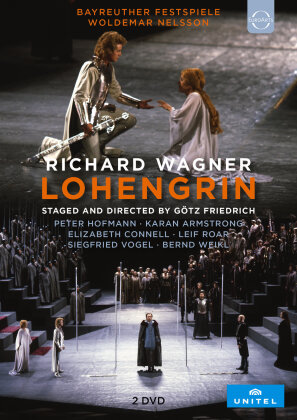 Bayreuther Festspiele Orchestra, Woldemar Nelsson, … - Wagner - Lohengrin (Unitel Classica, 2 DVDs)
