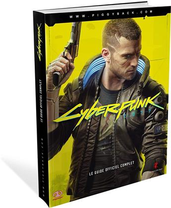 Cyberpunk 2077 - Le Guide de jeu Officiel
