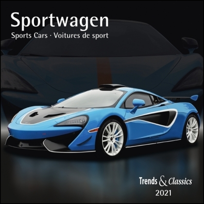 Sportwagen Sports Cars 2021 - Broschürenkalender - Wandkalender - mit Schulferientabelle und Jahresübersicht 2021 - Format 30 x 30 cm