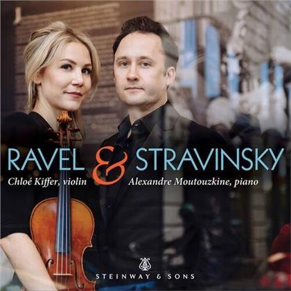 Maurice Ravel (1875-1937), Igor Strawinsky (1882-1971), Chloé Kiffer & Alexandre Moutouzkine - Ravel & Stravinsky