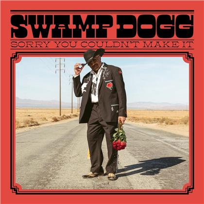 Swamp Dogg - Sorry You Couldn't Make It (LP)