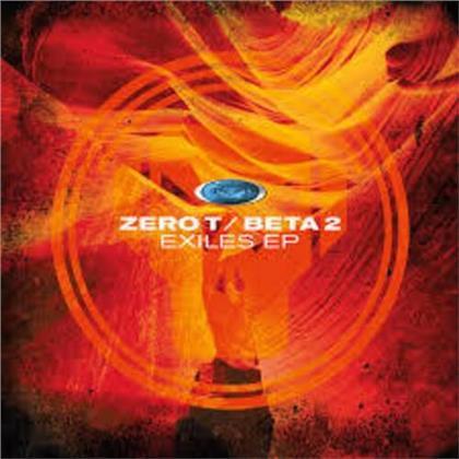 """Zero T & Beta 2 - Exiles EP (12"""" Maxi)"""