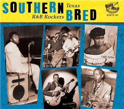 Southern Bred - Texas R N B Rockers Vol.2