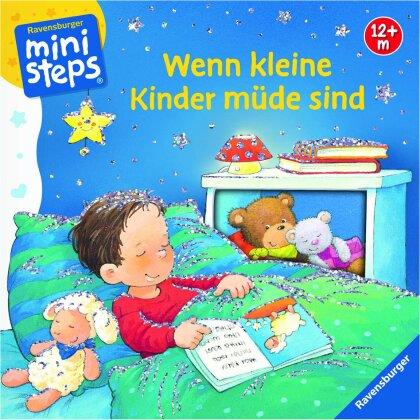 Wenn kleine Kinder müde sind - Glitzerfolie, 24 Seiten,