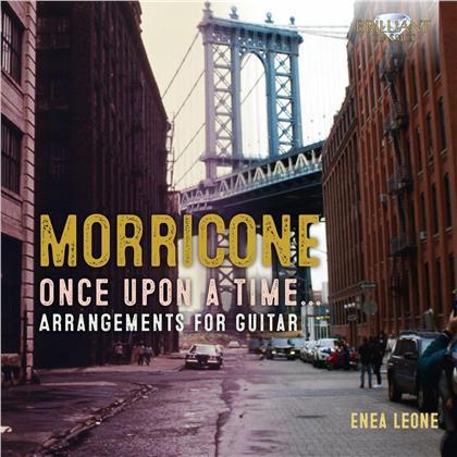 Ennio Morricone (*1928) & Enea Leone - Once Upon A Time... - Arrangements For Guitar