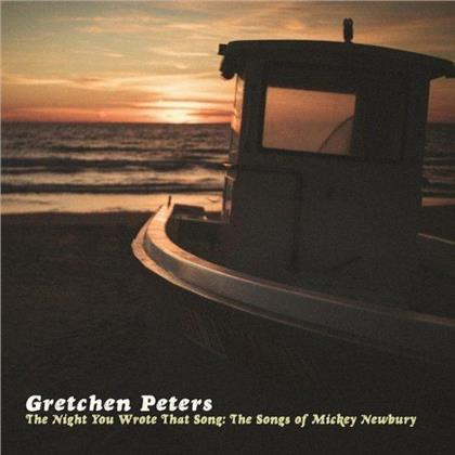 Gretchen Peters - The Night You Wrote That Song: The Songs Of Mickey Newbury (LP)