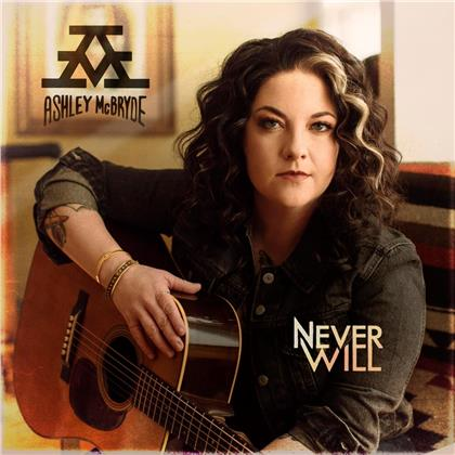 Ashley McBryde - Never Will (LP)