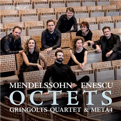 Gringolts Quartet, Meta4, George Enescu (1881-1955) & Felix Mendelssohn-Bartholdy (1809-1847) - Octets (Hybrid SACD)